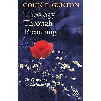 Theologie door prediking door Gunton & Colin E.