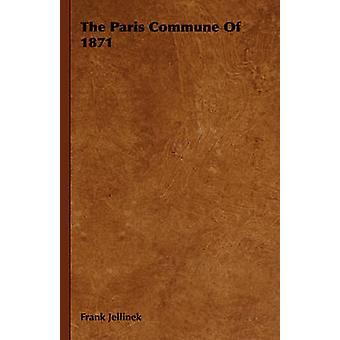La Commune de Paris de 1871 par Jellinek & Frank