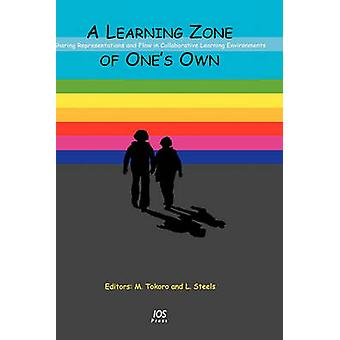 A Learning Zone of Ones Own by Tokoro & M.