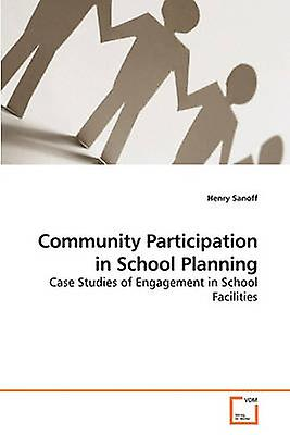 Community Participation in School Planning by Sanoff & Henry