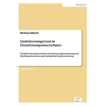 Qualittsmanagement in Dienstleistungsunternehmen durch Ellereit & Christian