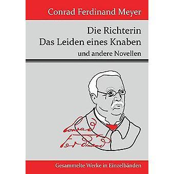 Die Richterin Das Leiden eines Knaben par Conrad Ferdinand Meyer