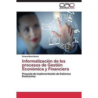 Informatizacion de Los Procesos de Gestion Economica y Financiera door Duro Novoa Viviana