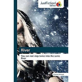River by Ahmad & Shamoil