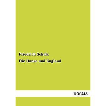 Die Hanse und England by Schulz & Friedrich