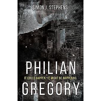 Philian Gregory por Simon J. Stephens - libro 9781789013658