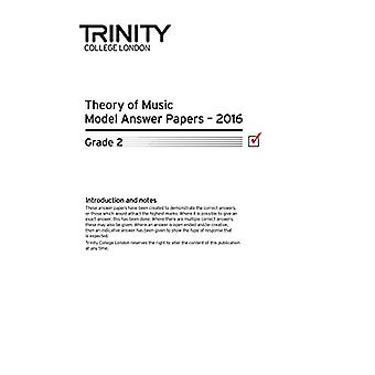 Theory of Music Model Answer Papers 2016 - Grade 2 - 2016 by Theory of