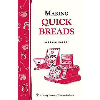 Making Quick Breads by Barbara Karoff - 9780882667607 Book