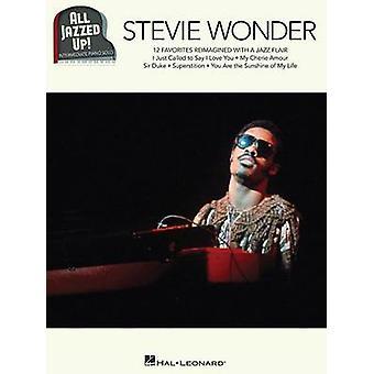 All Jazzed Up - Stevie Wonder by Stevie Wonder - 9781495030833 Book