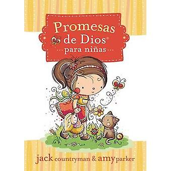 Promesas de Dios Para Ninas by Jack Countryman - Amy Parker - Rachell