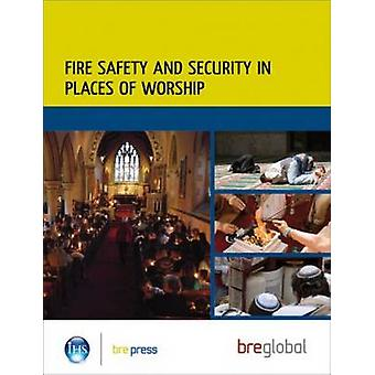 Fire Safety and Security in Places of Worship - 9781848060630 Book
