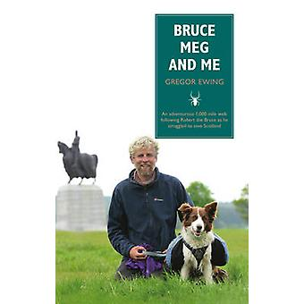 Bruce - Meg and Me by Gregor Ewing - 9781910021804 Book
