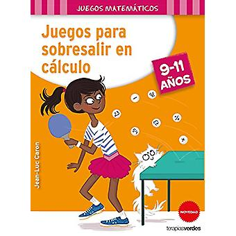 Juegos Para Sobresalir En Calculo by Jean-Luc Caron - 9788416972135 B