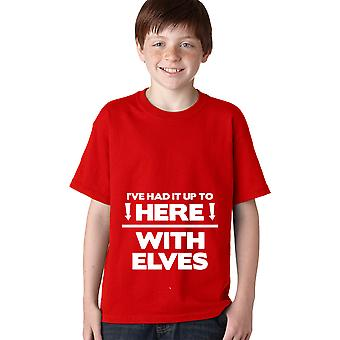 Youth I've Had it With Elves T Shirt Funny Christmas Shirt Xmas Tee for Kids