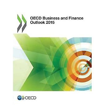 OECD Business and Finance Outlook 2015 by OECD