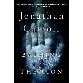 BATHING THE LION by CARROLL & JONATHAN