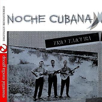 Trío Taicuba - Noche Cubana [CD] USA importare