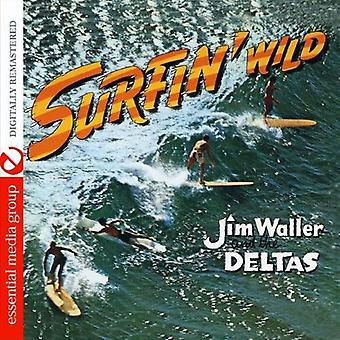 Jim Waller & the Deltas - Surfin' Wild [CD] USA import