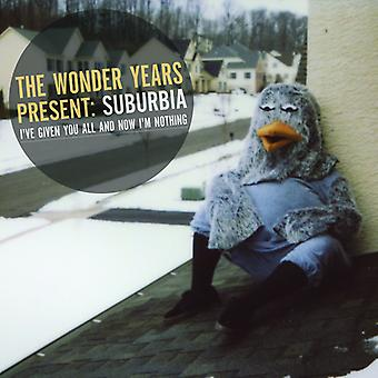Wonder Years - Suburbia I'Ve Given You All & Now I'm [CD] USA import