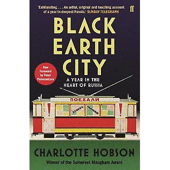 Black Earth City - A Year in the Heart of Russia by Charlotte Hobson -