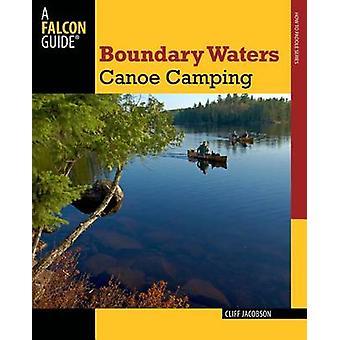 Boundary farvande kano Camping (3. reviderede udgave) af Cliff Jacobson