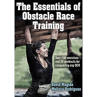 The Essentials of Obstacle Race Training by David Magida - Melissa Ro
