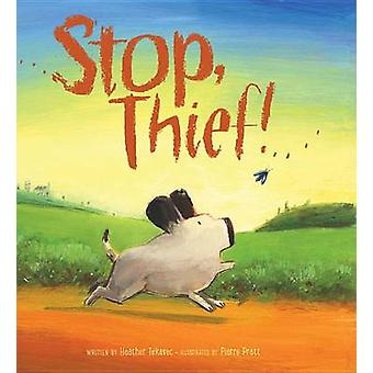 Stop Thief by Heather Tekavec - 9781771380126 Book