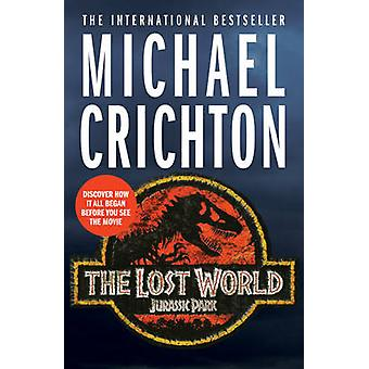 The Lost World by Michael Crichton - 9781784752231 Book
