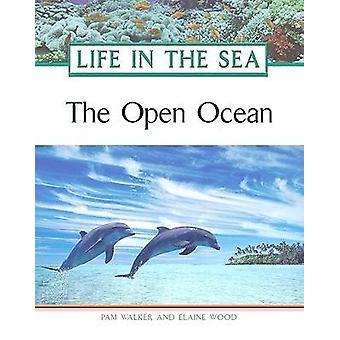 The Open Ocean by Pam Walker - Elaine Wood - 9780816057054 Book