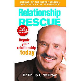 Relationer Rescue - reparation dit forhold i dag af Phillip McGraw
