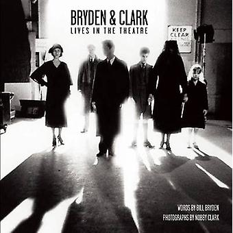 Bryden & Clark - Lives in the Theatre by Bill Bryden - Nobby Clark - 9