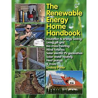The Renewable Energy Home Manual by Lindsay Porter - 9781845847593 Bo