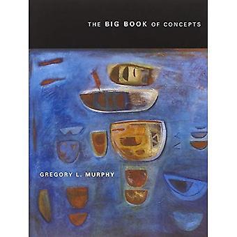 The Big Book of Concepts (Bradford Books (Paperback))