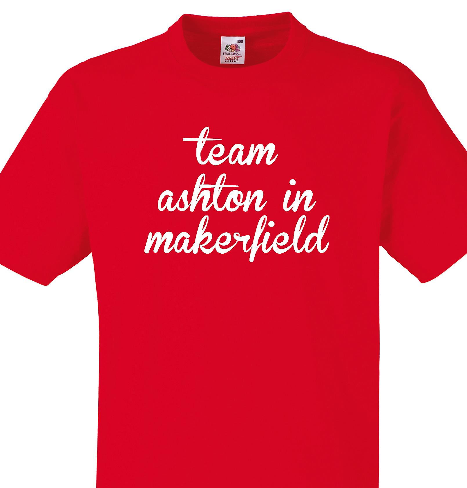 Team Ashton in makerfield Red T shirt