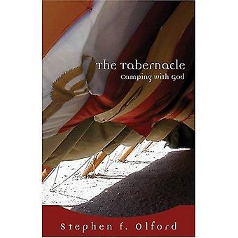 Le Tabernacle: Camping avec Dieu