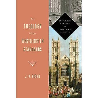 A teologia dos padrões de Westminster (um livro de Refo500)