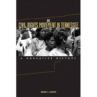 Le mouvement des droits civiques dans le Tennessee: une histoire Narrative