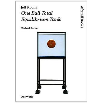 Jeff Koons: Én Ball totalt likevekt Tank (Afterall)