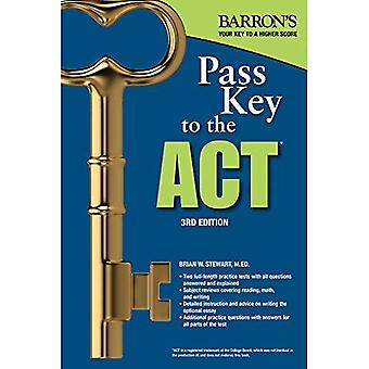 Pass Key to the Act, 3rd Edition