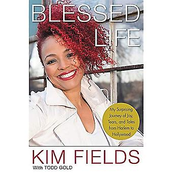 Blessed Life: My Surprising� Journey of Joy, Tears, and Tales from Harlem to Hollywood