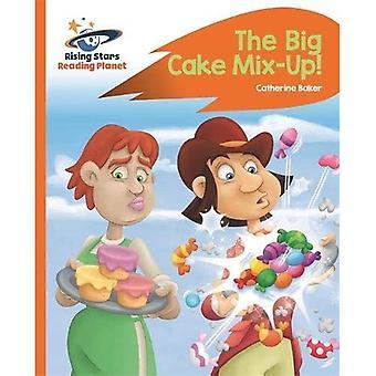 Lecture de planète - le mix-up de gros gâteau! -Orange: Rocket Phonics (Rising Stars lire la planète)