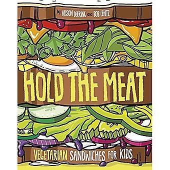 Håll köttet: vegetariska smörgåsar för barn (mellan bröd)