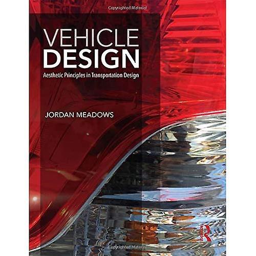 Vehicle Design  Aesthetic Principles in Transportation Design