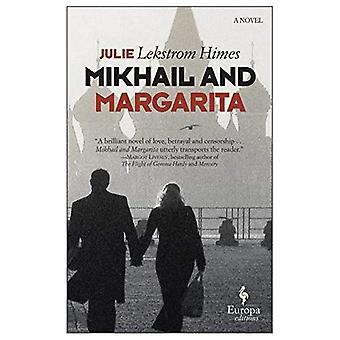 Mikhail And Margarita: Europa Editions