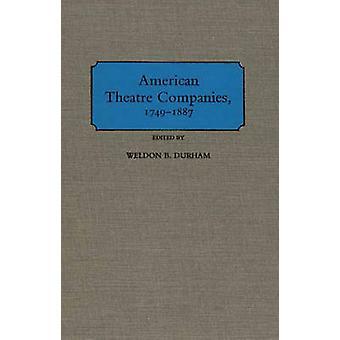 American esittäminä 17491887 jäseneltä Durham & Weldon B.