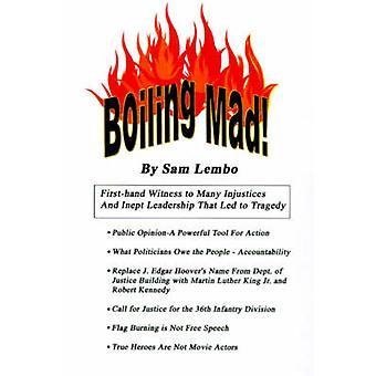 Fervendo de raiva por Lembo & Sam