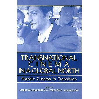 Transnationella bio i globala Nord nordiska biograf i övergången av Nestingen & Andrew