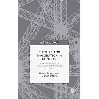 Culture and Immigration in Context by Briggs & Daniel