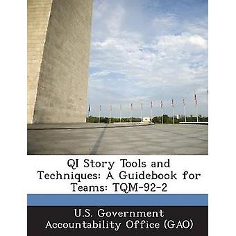QI historien værktøjer og teknikker A Guidebook for hold TQM922 af amerikanske regering Accountability Office G