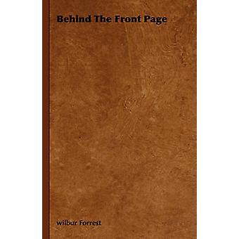 Bakom den främsta sidan av Forrest & Wilbur